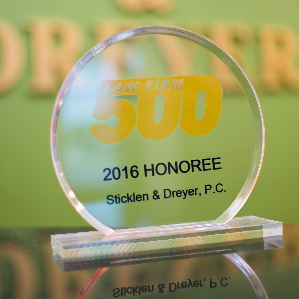 Sticklen & Dreyer's Top 500 Law Firms Award.