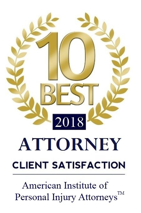 2018 10 Best Attorney Client Satisfaction Award - American Institute of Personal Injury Attorneys